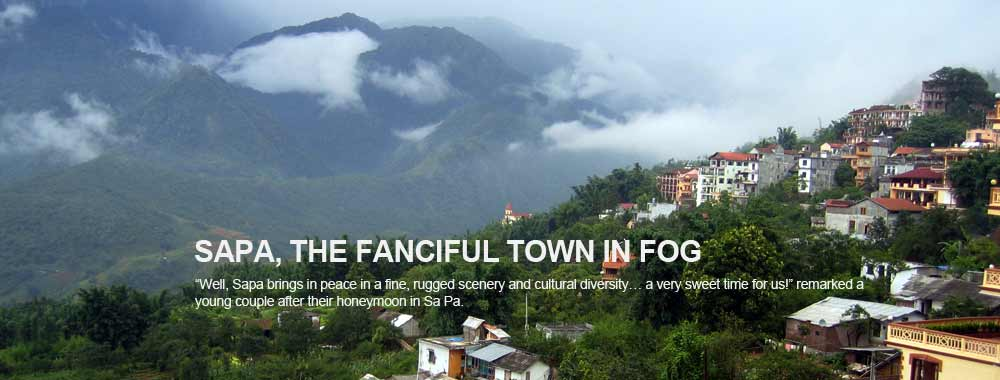 Sapa, the fanciful town in fog - Vietnam Tours - Vietnam Tour - Vietnam Travel Agency - Vietnam Travel Company